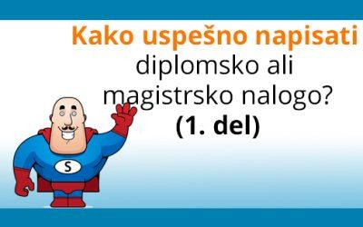 Pisanje diplomske naloge (in magistrske) – 1. del
